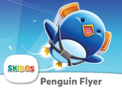 SKIDOS Penguin Flyer