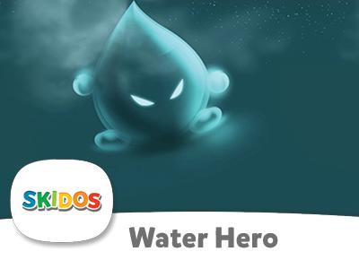 SKIDOS Water Hero