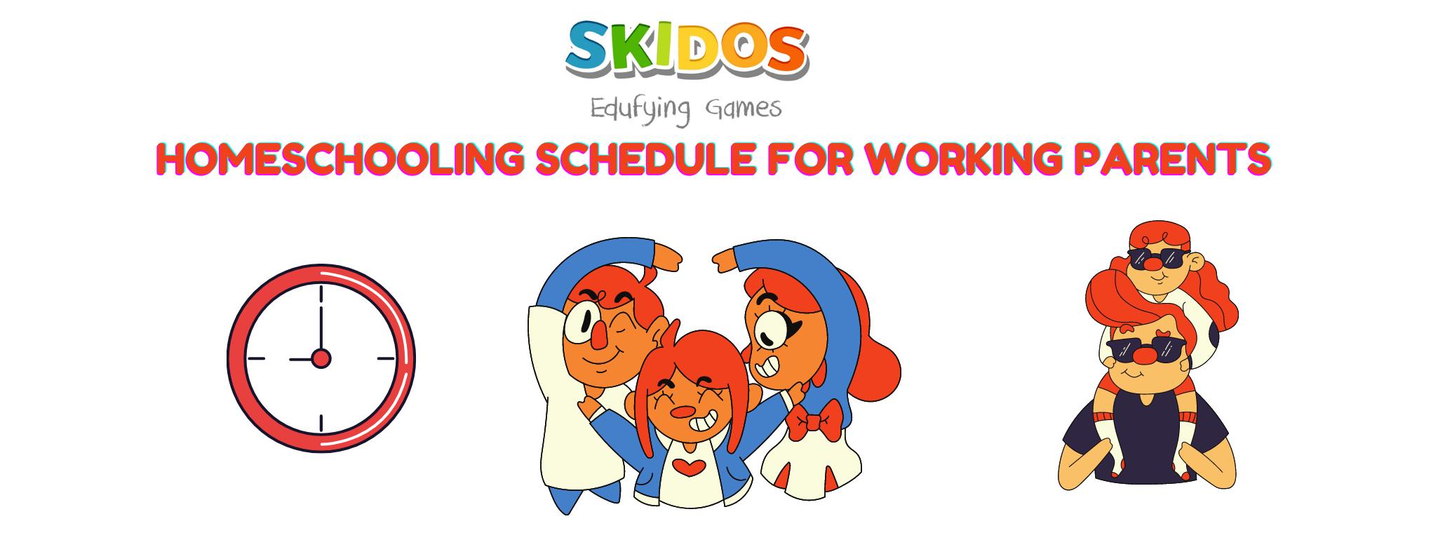 homeschooling schedule for working parents
