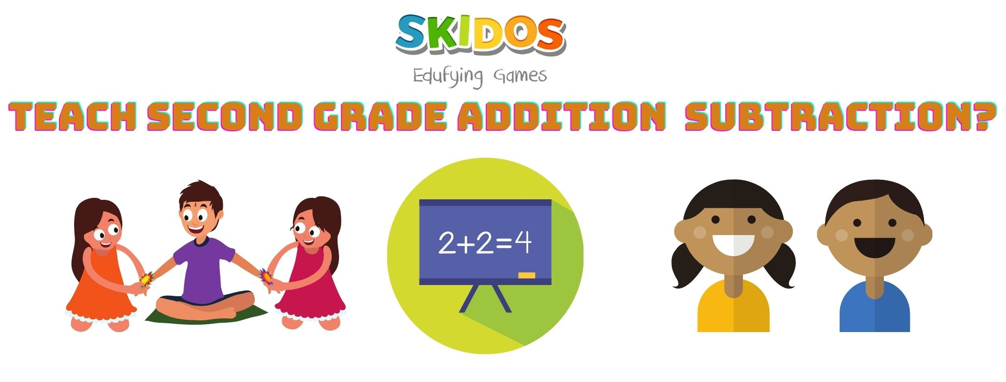 How do you teach second grade addition and subtraction tips for second grade math