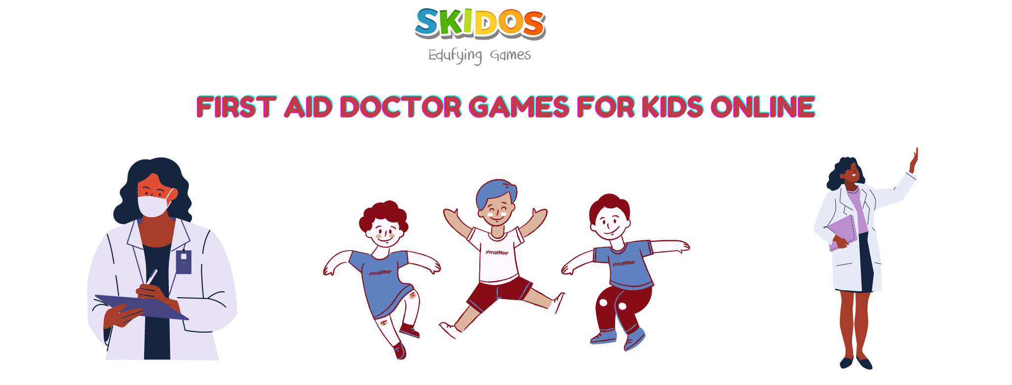 First Aid Games for Kids: Awarded Interactive Role-play