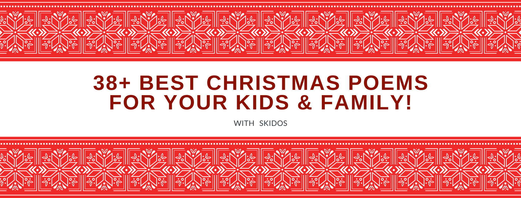 38+ Best Christmas Poems For Kids & Family 🔔 [Special Selected]