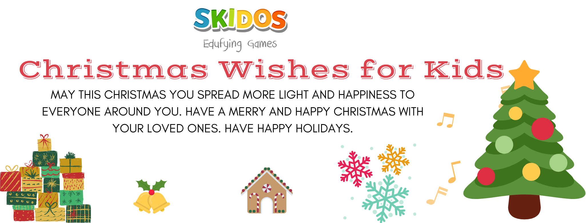 88+ Best Christmas Quotes, Wishes, Words & Sayings For Kids