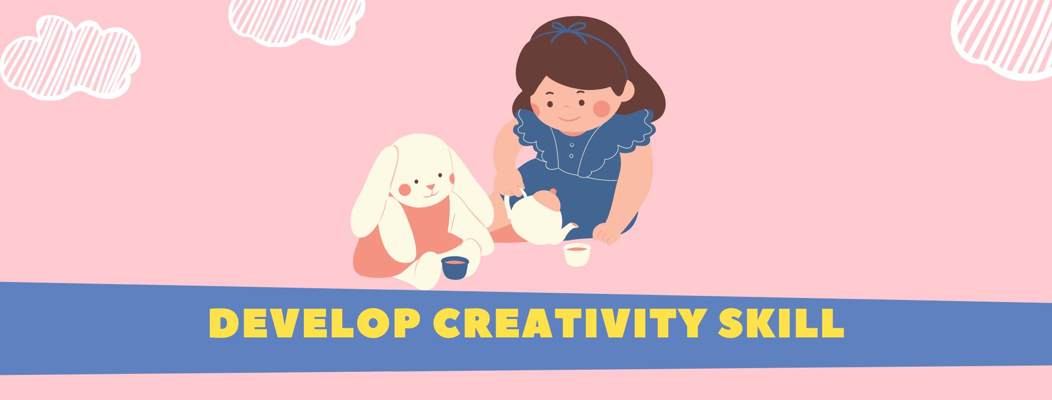 Develop Creativity 21st century skills for kids children student