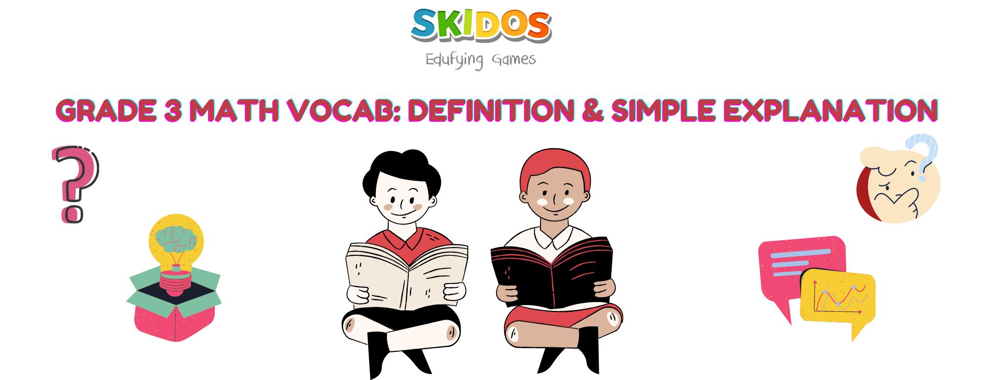 Grade 3 Math Vocabulary: Definition & Simple Explanation