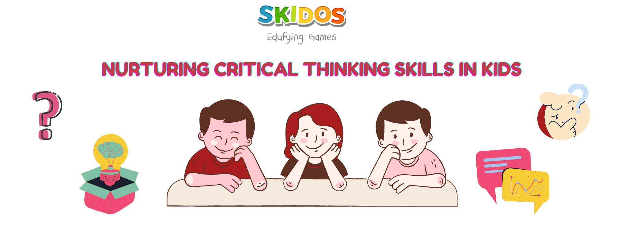 nurturing critical thinking skills in kids, students