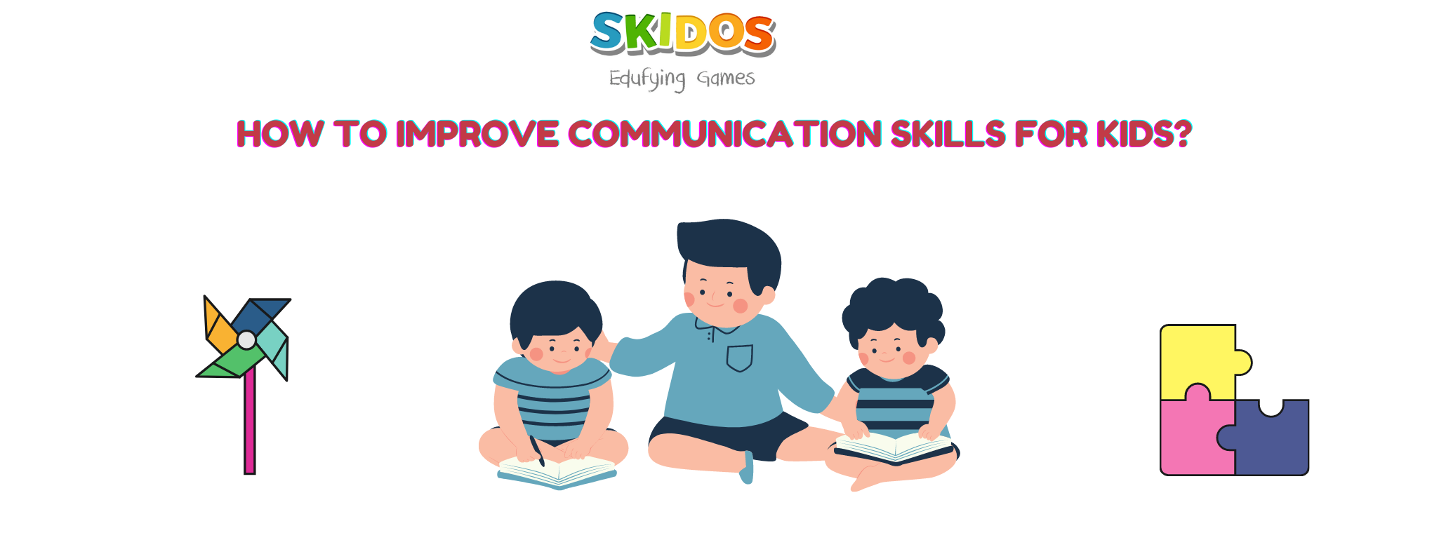 How to increase communication skills for kids