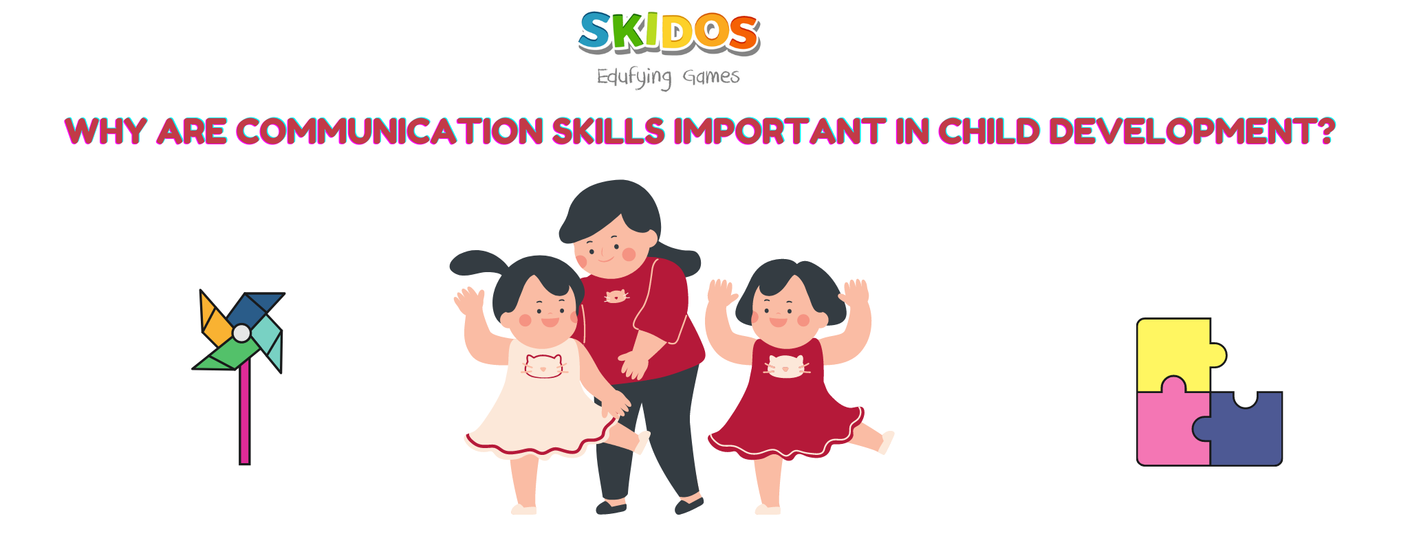 The important of communication skills in kids