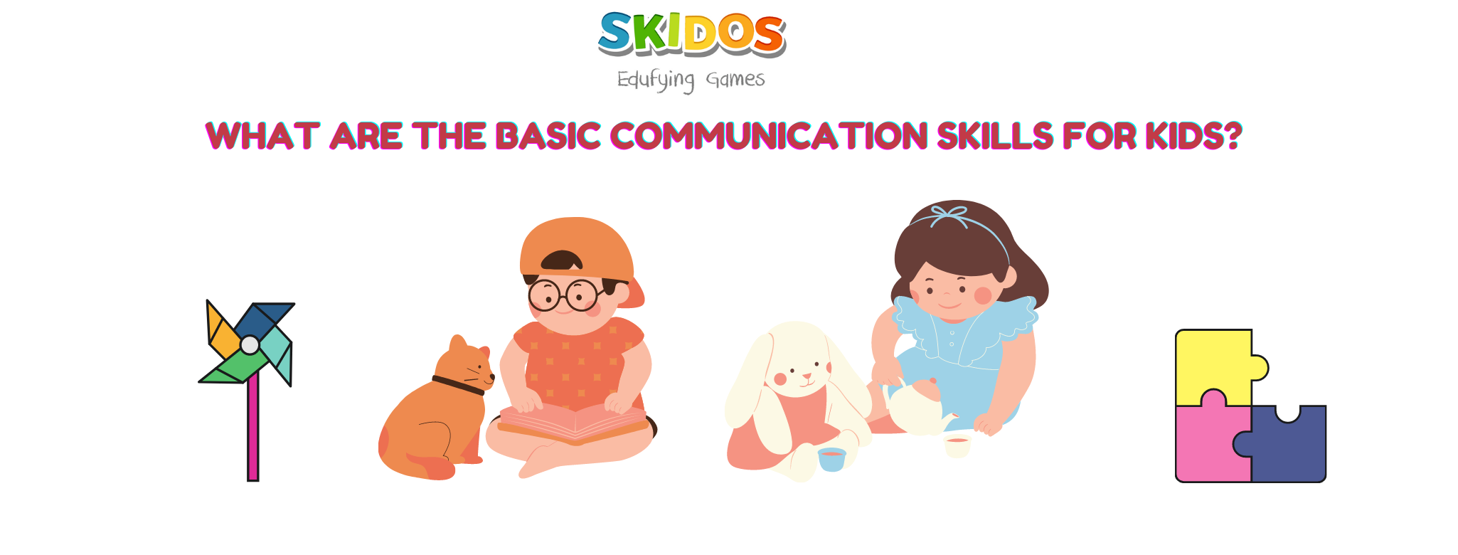 What are the basic communication skills for kids