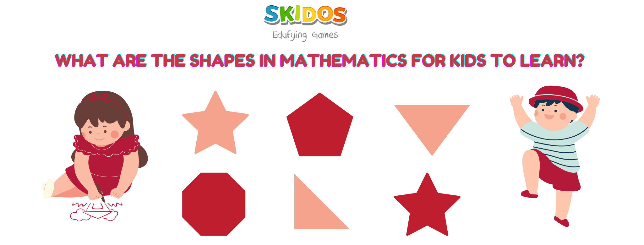 Geometric shapes for Kids with Definition, Cute Illustrations!