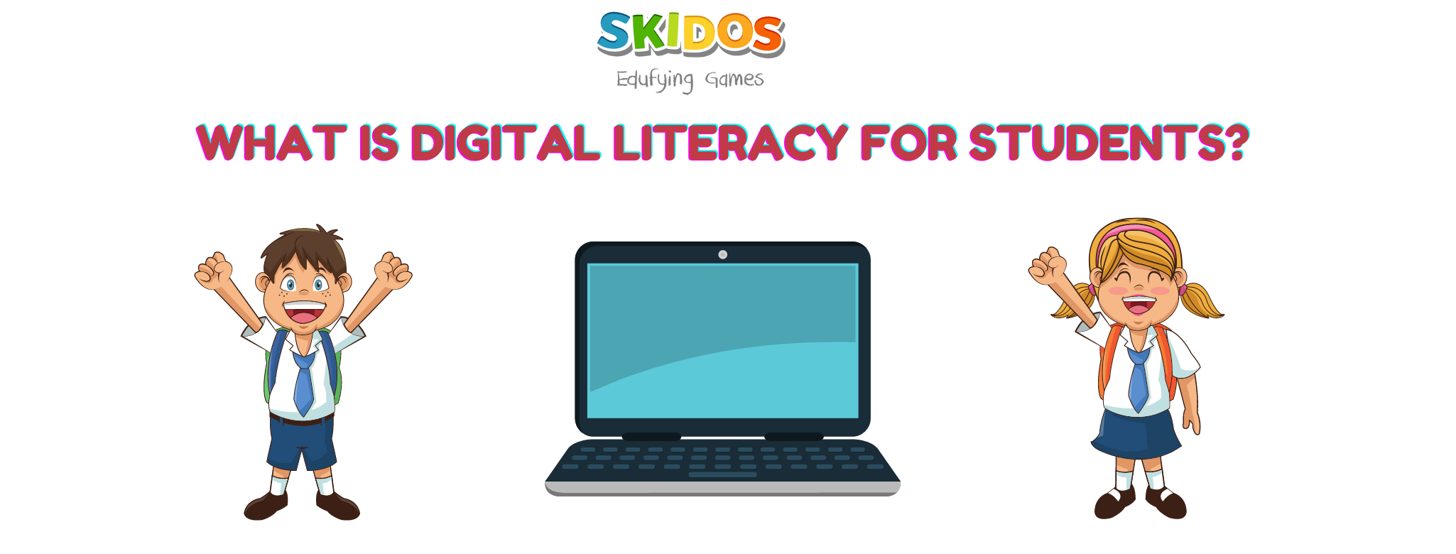 What is digital literacy for students