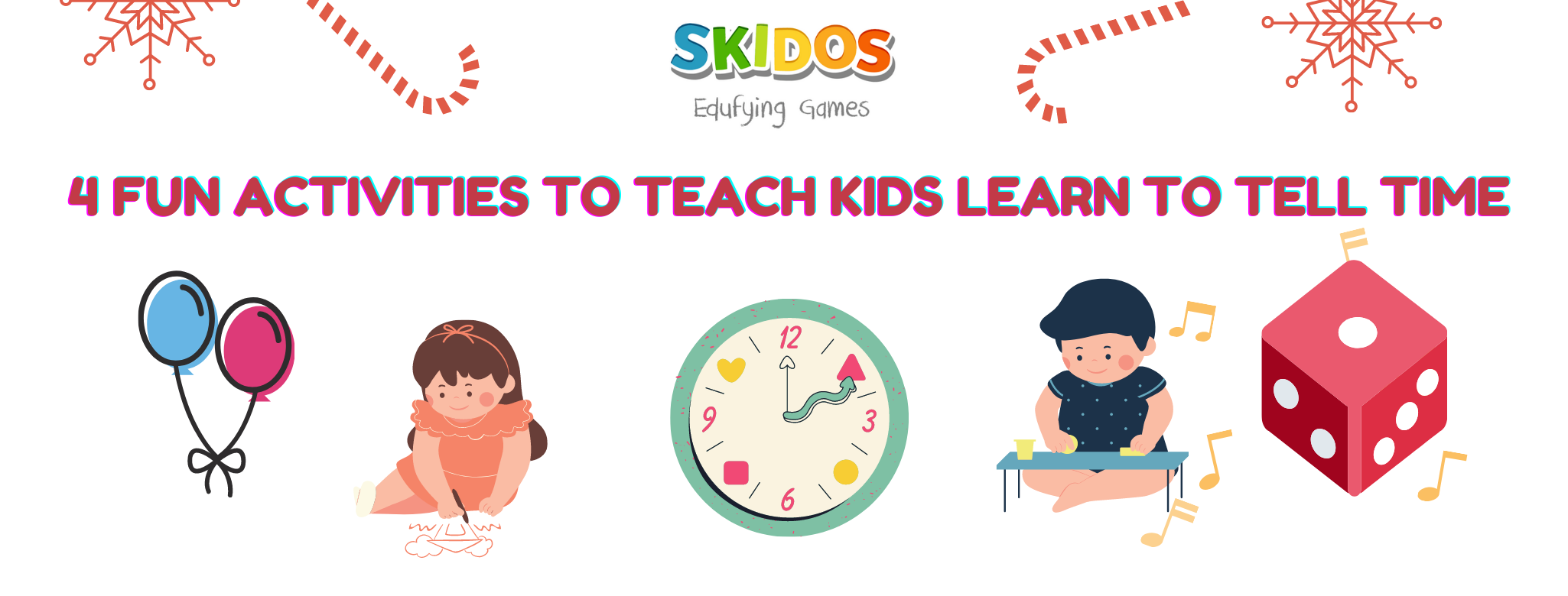 4 fun activities to teach kids learn to tell time
