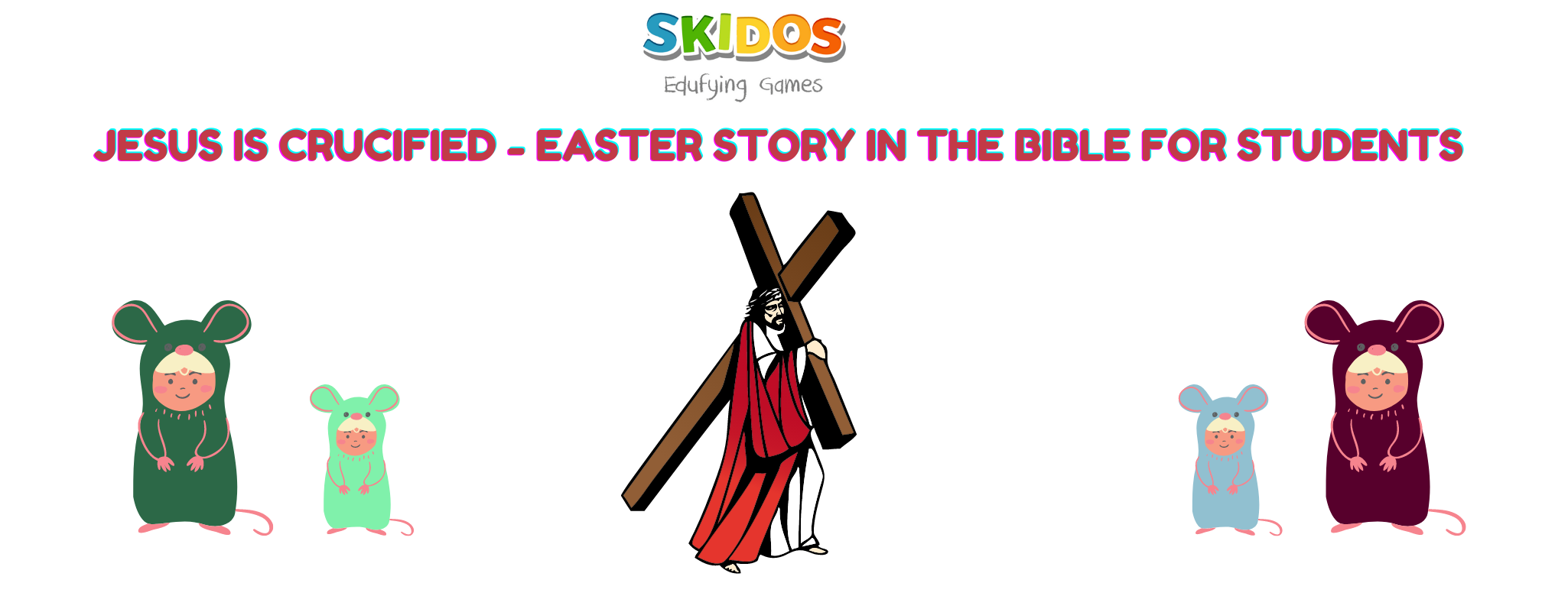 Easter story in the bible for kids