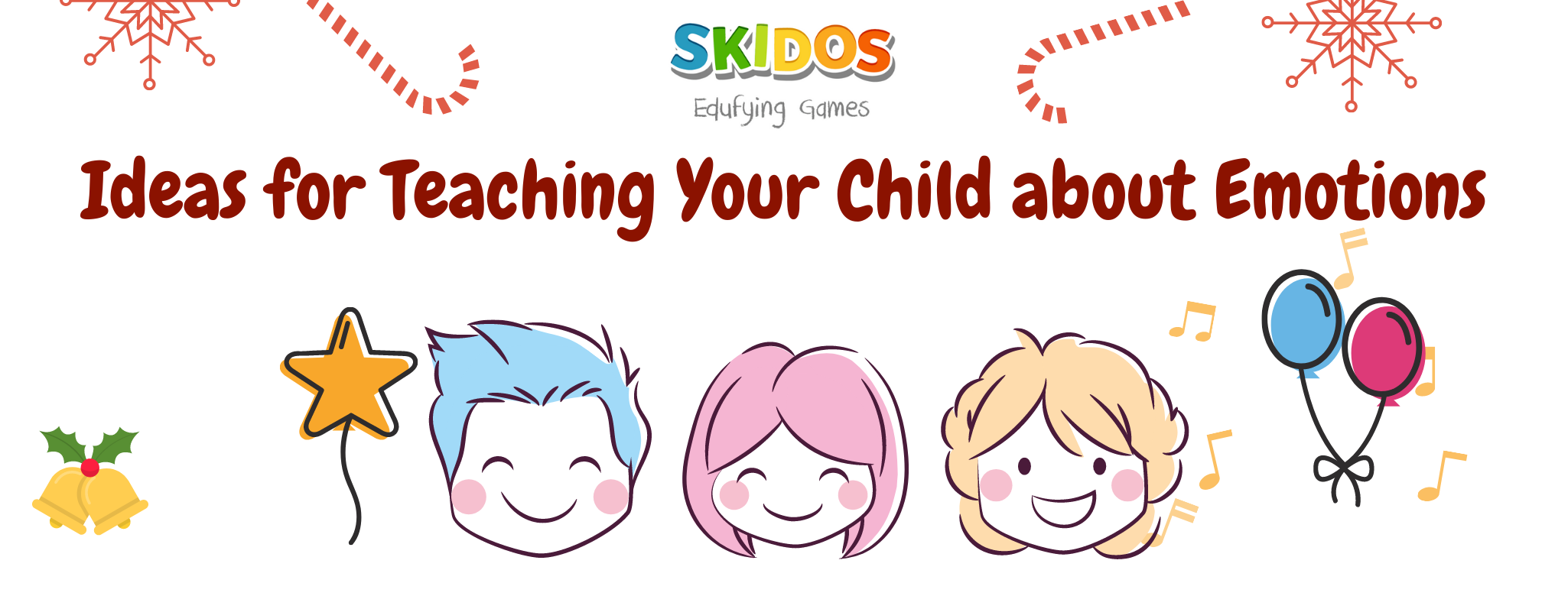 Ideas for Teaching Your Child about Emotions
