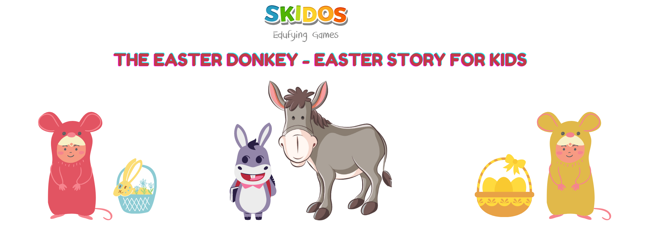 The Easter donkey - Easter story for kids