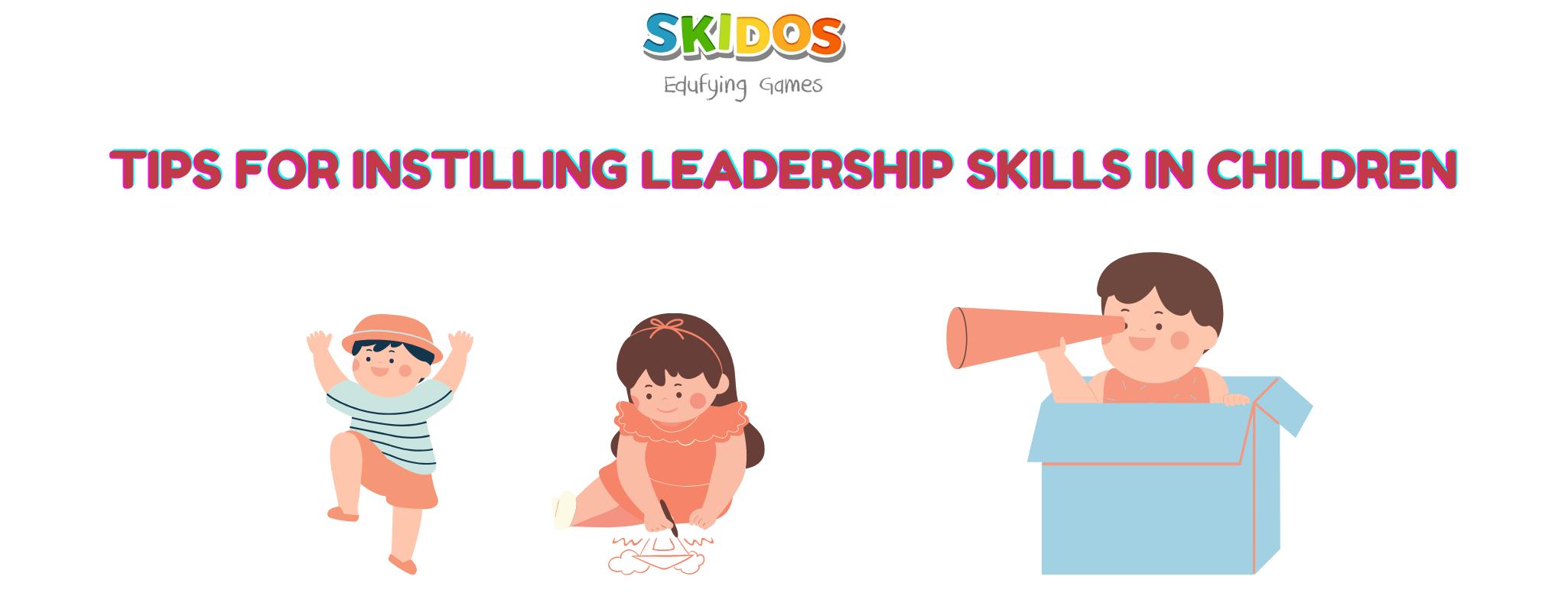 Leadership Skills for Kids: Deeply Understand, 10+ Useful Tips!