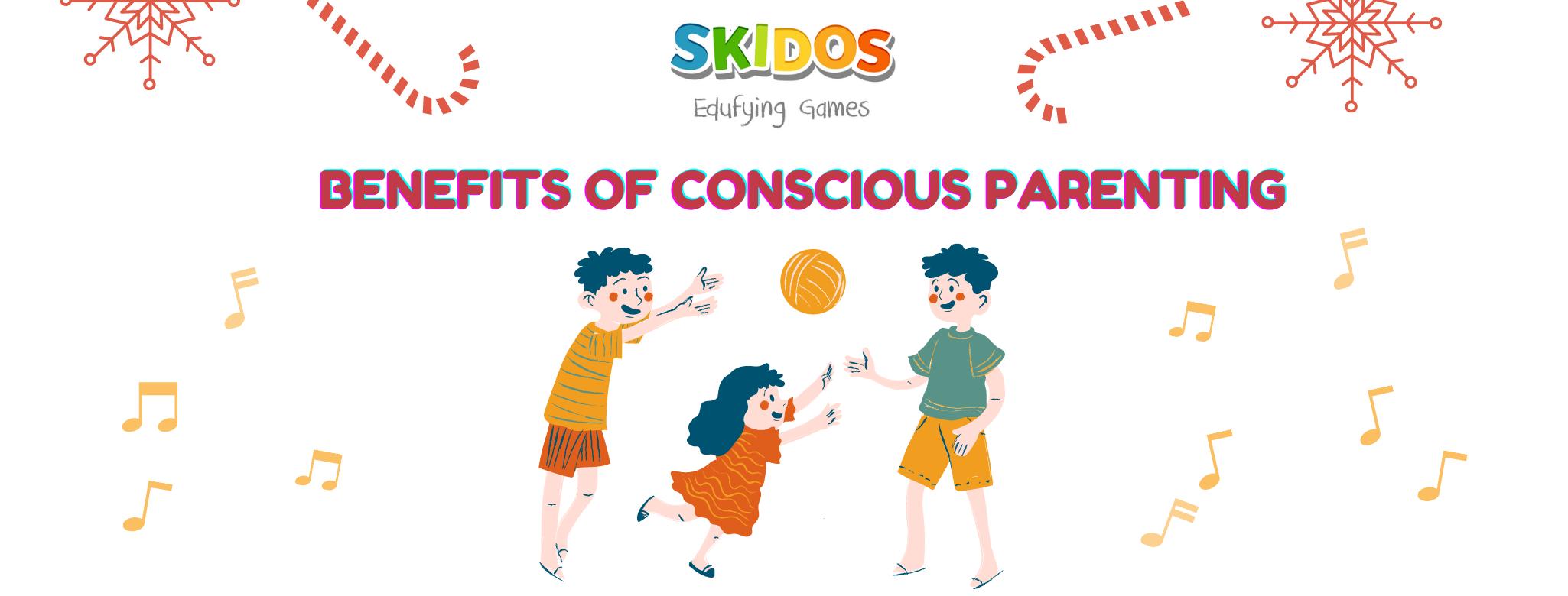 Benefits of conscious parenting