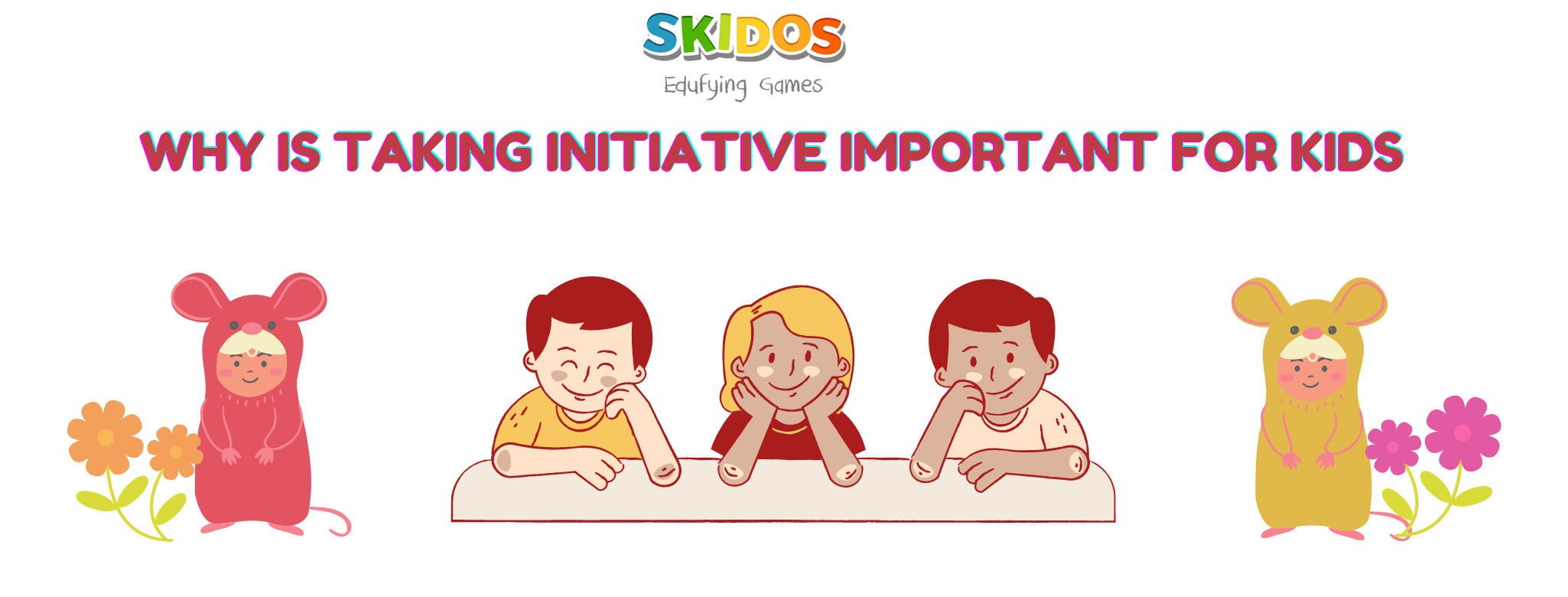 Why is taking initiative important for kids