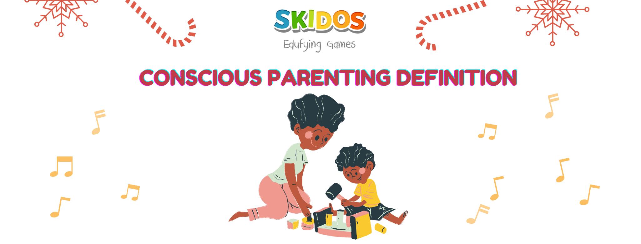 conscious parenting DEFINITION