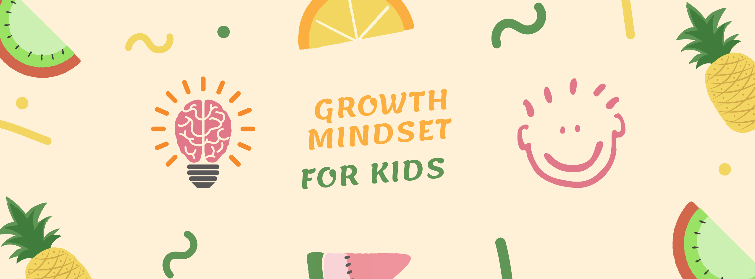 Teach kids to have a growth mindset: Activities, Lessons