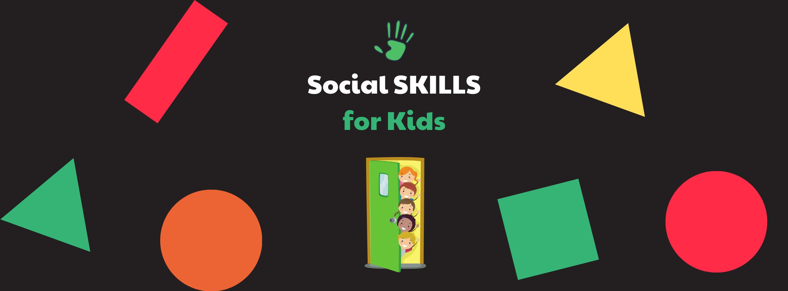 5 Critical Social Skills for Kids & How to teach them that?